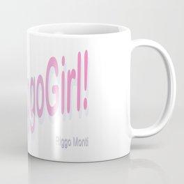 Riggo Monti Design #12 - I'm a RiggoGirl! Coffee Mug