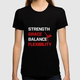 Strength Grace Balance Flexibility Gymnastics T-Shirt T-shirt