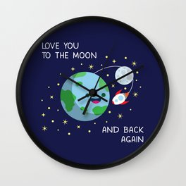 Love You to the Moon and Back Again Wall Clock