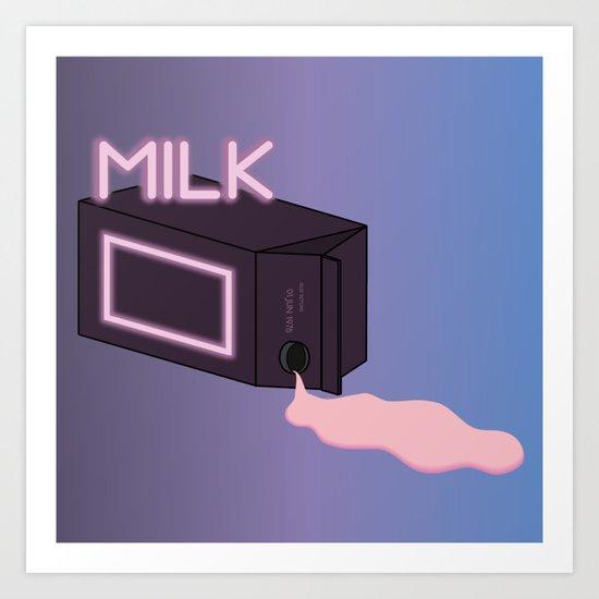 M I L K Art Print
