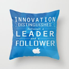 Innovation distinguishes between a leader and a follower Business Inspirational Quote Throw Pillow