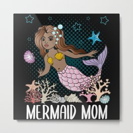Mermaid Mom Mother Gift Women Underwater World Metal Print