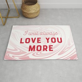 Love you MORE Rug