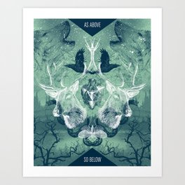 As Above So Below Art Print