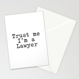 Trust me I am a Lawyer Stationery Cards