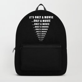 It's Only A Movie - Scary Horror Film Backpack