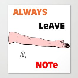 Always Leave A Note Canvas Print
