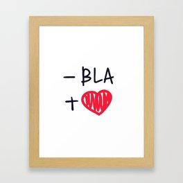 love bla Framed Art Print