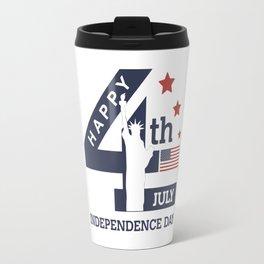 Happy Independence Day #1 Travel Mug