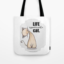 Life is Sweeter with a Cat Tote Bag