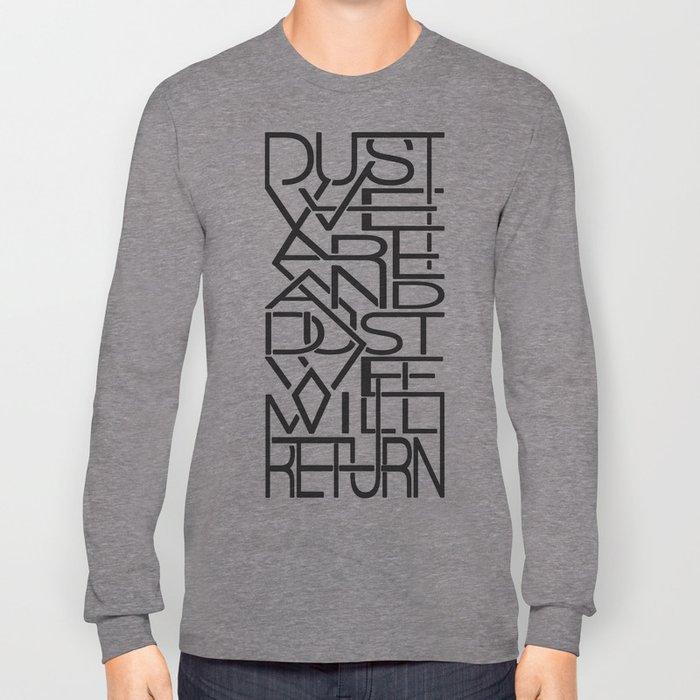 Dust Long Sleeve T-shirt