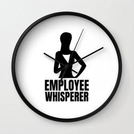 Employee Whisperer Wall Clock