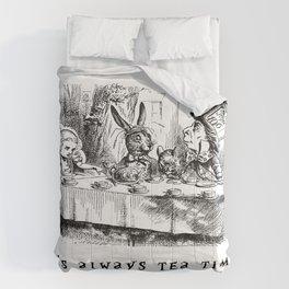 It's always tea time Comforters