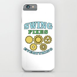 Swing Fixes Engineer Mechanical Engineering Car Repair Automobile Machinist Mechanic Gift iPhone Case