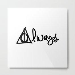 Always, Deathly Hallows, Harry Potter Metal Print