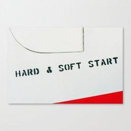 HARD & SOFT START Canvas Print