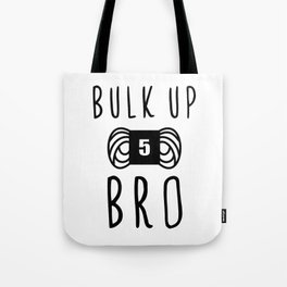 bulk up bro funny yarn knit crochet Tote Bag