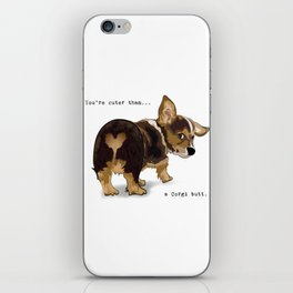 Cuter Than a Corgi Butt iPhone Skin