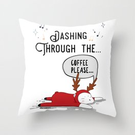 Dashing Through the... Coffee Please... Throw Pillow