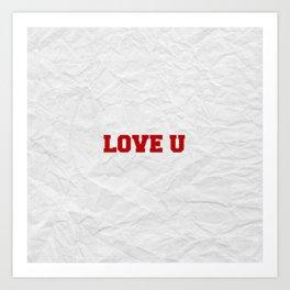 Love U Art Print