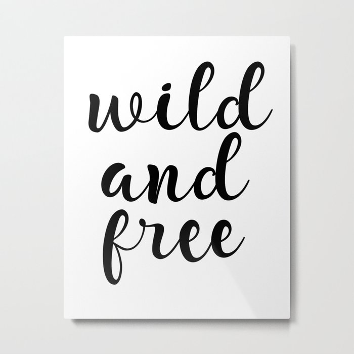 photograph relating to Free Quote Printable known as Wild And Totally free, Inspirational Quotation, Motivational Quotation, Typography Estimate, Printable Wall Artwork, Reward Steel Print by way of artbynikola