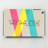 darren criss iPad Cases featuring Once Upon A Time - Darren Criss (Listen Up Tour) by Nephie