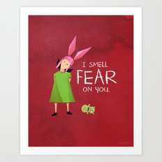 Louise Has Your Scent Art Print