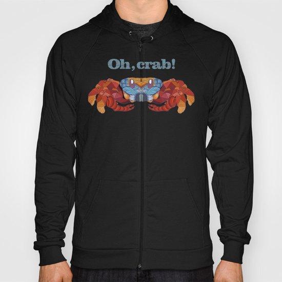 Oh, Crab! Hoody