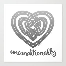 UNCONDITIONALLY in grey Canvas Print