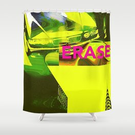 Erase bmw,nyc,new york city,usa,street,street culture,stussy,street art,fashion,art and design fahio Shower Curtain