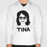 tina fey Hoodies featuring Tina Fey by Flash Goat Industries