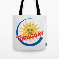 Have it Uruguay  Tote Bag