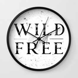 Wild and Free Silver on White Wall Clock