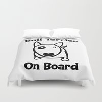 bull terrier Duvet Covers featuring Bull terrier on Board by rainbowarts