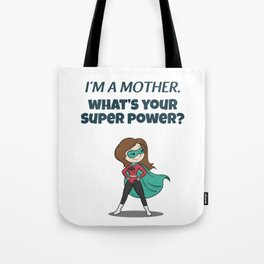 Funny Proud Of Being Super Hero Mom Mother Mommy Tote Bag