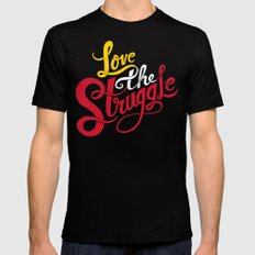 Love The Struggle Mens Fitted Tee Black SMALL