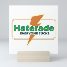 Haterade Mini Art Print