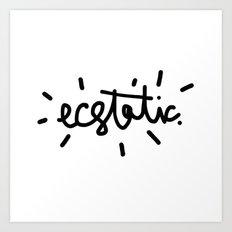 ecstatic Art Print