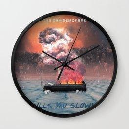 THE CHAINSMOKERS KILLS YOU SLOWLY TOUR DATES 2019 TELUKBETUNG Wall Clock