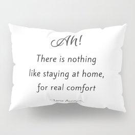 Jane Austen - Home Pillow Sham