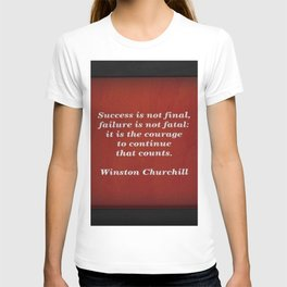 Winston Churchill Success Quote - Corbin Henry - Famous Quotes T-shirt