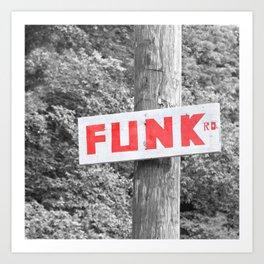 Funk Road Art Print