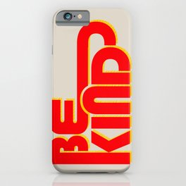 BE KIND - bright typography iPhone Case