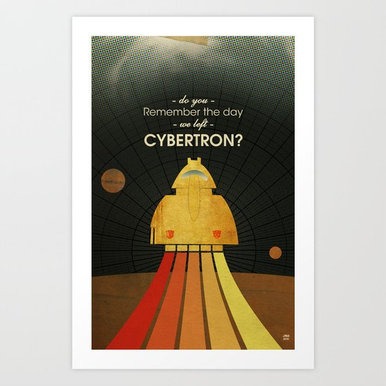 Do you remember the day we left Cybertron? Art Print