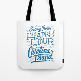 Every Hour is a Happy Hour White Tote Bag