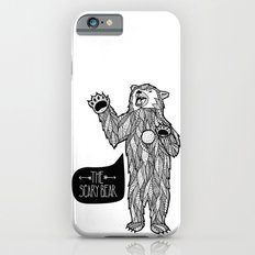 Scary Bear 2 Slim Case iPhone 6s