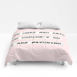 Watching Comforters