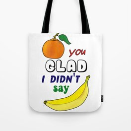 I Got Jokes - Knock Knock: Orange You Glad? Tote Bag