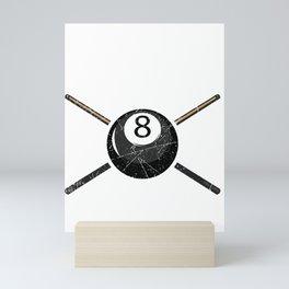 Billiard Ball - Funny Pool - Snooker - Eight Ball - Stroke It Don't Poke It Mini Art Print