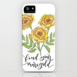 Find Your Marigold iPhone Case
